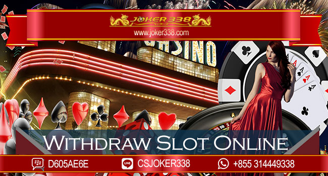 Withdraw Slot Online Play1628